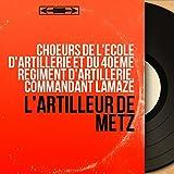 L'artilleur de Metz