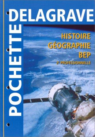 Histoire - géographie, BEP 2e professionnelle