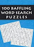 100 Baffling Word Search Puzzles