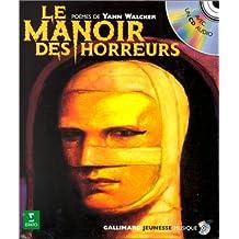 Le Manoir des horreurs (1 livre + 1 CD audio)