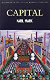 Capital: A Critical Analysis of Capitalist Production (Classics of World Literature)