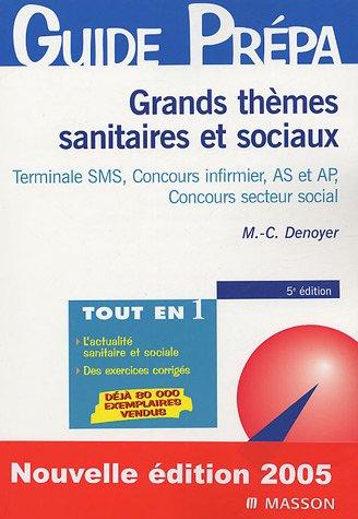 Grands thèmes sanitaires et sociaux : Baccalauréat SMS, Concours IFSI, Concours du secteur social