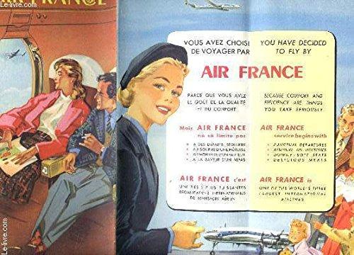 DEPLIANT DE PRESENTATION DE AIR FRANCE ET CARTE E NCOULEURS (AU VERSO) / EDITION BILINGUE.
