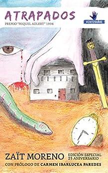 Atrapados: edición especial 25 aniversario de [Moreno, Zaït]