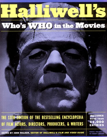 Halliwell's Who's Who in the Movies (Walker John Guide Film)