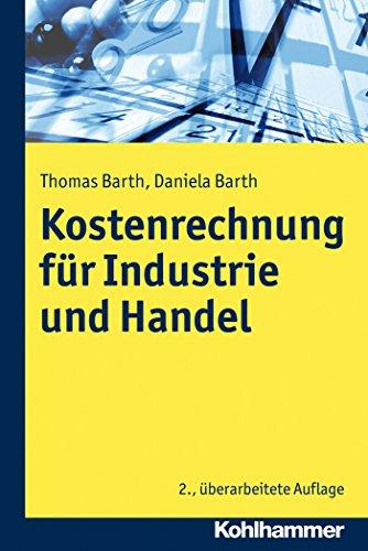 Kosten- und Erfolgsrechnung für Industrie und Handel