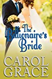 The Billionaire's Bride (The Billionaire Series Book 4)