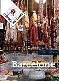 Barcelone : Un guide pour bien manger en ville...