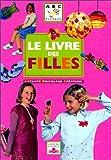 Image de Le Livre des filles : Activité, bricolage, création