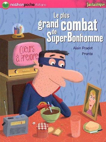 """<a href=""""/node/89693"""">Le plus grand combat de SuperBonhomme</a>"""