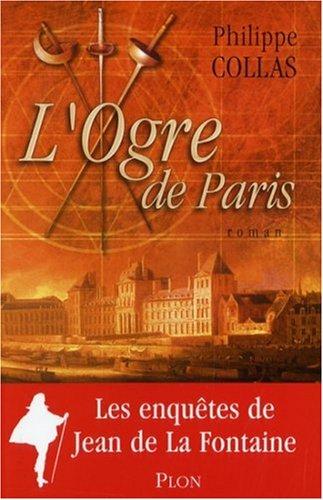 L'ogre de Paris : La Fontaine détective