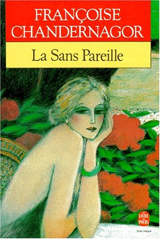 La Sans Pareille, tome 1 : Leçons de ténèbres par Francoise Chandernagor