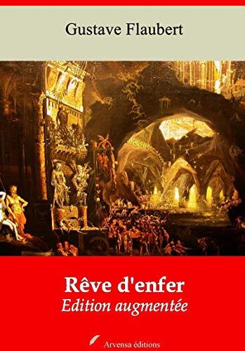 Rêve D'enfer | Edition Intégrale Et Augmentée: Nouvelle Édition 2019 Sans Drm por Gustave Flaubert epub
