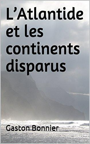 LAtlantide et les continents disparus