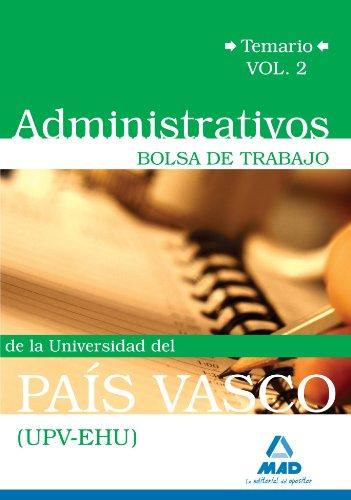 Portada del libro Administrativos De La Universidad Del País Vasco (Upv/Ehu). Bolsa De Trabajo. Temario Vol.Ii