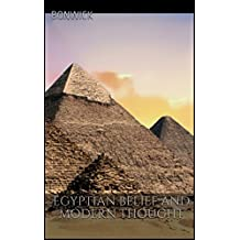 Egyptian belief and modern thought (English Edition)