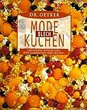Dr. Oetker Mode-Blech-Kuchen: Lava-Kuchen, Eistee-Kuchen, süsse Flammkuchen, Kabel-Kuchen