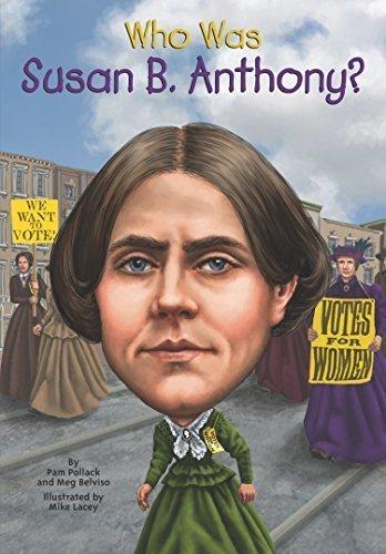 Who Was Susan B. Anthony? by Pollack, Pamela D., Belviso, Meg (2014) Paperback