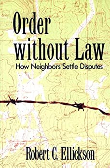 Order Without Law How Neighbors Settle Disputes Ebook