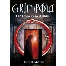 Grimpow y la bruja de la estirpe/ Grimpow and the Witch of Lineage (Serie Infinita)