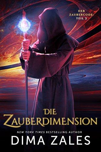 Die Zauberdimension (Der Zaubercode: Teil 2) (2 Bose 3 1 System)