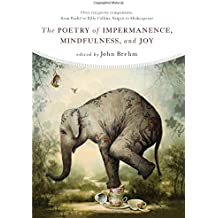 The Poetry of Impermanence,Mindfulness, and Joy