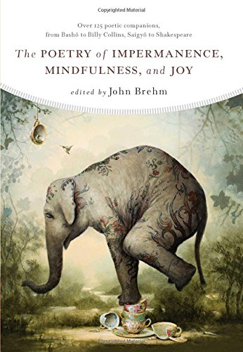 The Poetry of Impermanence,Mindfulness, and Joy thumbnail