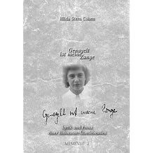 Genagelt ist meine Zunge: Lyrik und Prosa einer Holocaust-Überlebenden (Reihe Memento, Band 2)