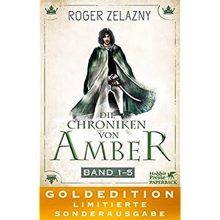 Die Chroniken von Amber: Band 1-5. GOLDEDITION.