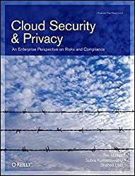 [(Cloud Security and Privacy : An Enterprise Perspective on Risks and Compliance)] [By (author) Tim Mather ] published on (October, 2009)