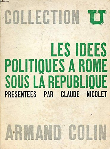 les-idees-politiques-a-rome-sous-la-republique-presentees-par-cnicolet