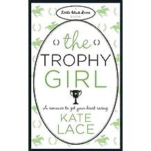 The Trophy Girl (Little Black Dress)