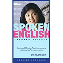 Spoken English Learned Quickly (English Edition)