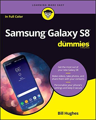 Samsung Galaxy S8 For Dummies (For Dummies (Computer/Tech)) Samsung Dummy