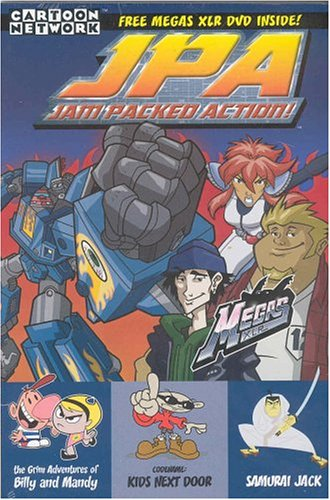JPA Jam Packed Action: Megas XLR, Kids Next Door, Samuri Jack and more
