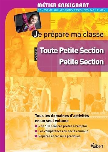 Je prépare ma classe de Toute Petite Section et de Petite Section - TPS et PS de Collectif (3 juin 2014) Broché