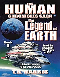The Legend of Earth: (The Human Chronicles Saga Book #5) (English Edition)