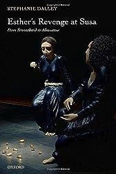 Esther's Revenge at Susa: From Sennacherib to Ahasuerus by Stephanie Dalley (2007-11-29)