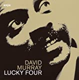 Songtexte von David Murray - Lucky Four