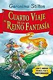 Stilton: cuarto viaje al reino de la fantasía (Libros especiales de Geronimo Stilton)