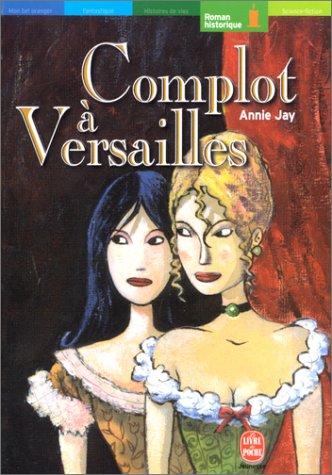 """<a href=""""/node/23855"""">Complot à Versailles</a>"""