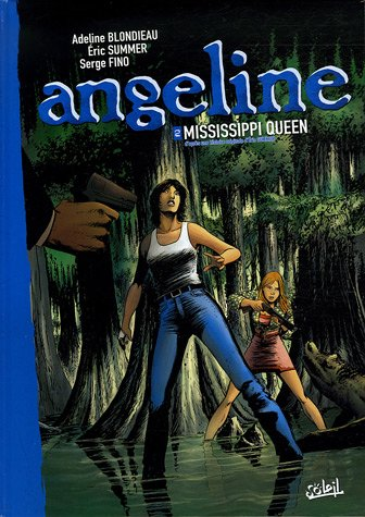 Angeline, Tome 2 : Mississpipi Queen