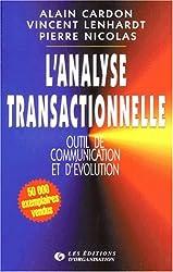 L'analyse transactionnelle : Outil de communication et d'évolution
