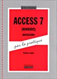 Image de Access 7 pour Windows, initiation par la pratique. Livre de l'élève