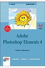 Adobe Photoshop Elements 4 Taschenbuch
