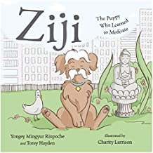 Ziji: The Puppy Who Learned to Meditate (English Edition)