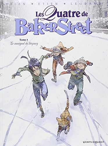 Les Quatre de Baker Street - Tome 03 : Le rossignol de Stepney