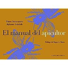 El Manual del Apicultor de Alphonse Avitabile (ago 2005) Tapa blanda