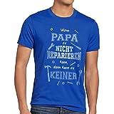 style3 Wenn Papa es nicht reparien kann dann kann es keiner! Herren T-Shirt Fun Shirt Spruch Funshirt, Größe:XXL;Farbe:Blau