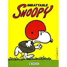 Snoopy, tome 4 : Imbattable Snoopy